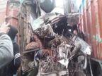 तीनों भारी वाहनों के आगे का हिस्सा चकनाचूर, एक शख्स की मौत, दूसरा गंभीर|छपरा,Chhapra - Dainik Bhaskar