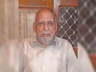 75 वर्षीय शिवकुमार के 10 में से 7 परिजन पॉजिटिव खुद सांवली में भर्ती, लेकिन कोरोना को जीतने नहीं दिया|सीकर,Sikar - Dainik Bhaskar