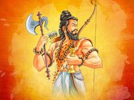 शिवजी से आशीर्वाद में मिला था फरसा इसलिए नाम पड़ा परशुराम, भगवान विष्णु के छठे अवतार हैं ये|धर्म,Dharm - Dainik Bhaskar