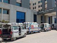 હિંમતનગર સિવિલમાં 24 કલાકથી 15 થી વધુ એમ્બ્યુલન્સ લાઈનમાં ડોક્ટરો બહાર નીકળતા નથી, ડર ને કારણે માનવતા પણ ભૂલાઈ ગઇ|હિંમતનગર,Himatnagar - Divya Bhaskar