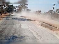 886 किमी सड़क चलने के लायक नहीं, शासन से मांगे 2 हजार करोड़ रुपए|रायगढ़,Raigarh - Dainik Bhaskar