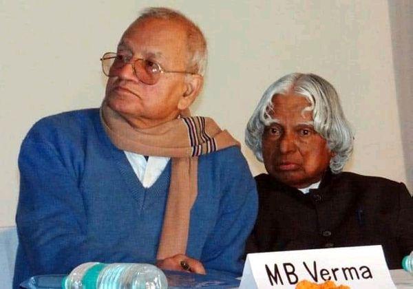 पद्मश्री मानस बिहारी वर्मा पूर्व राष्ट्रपति डॉ. कलाम के काफी करीबी थे।