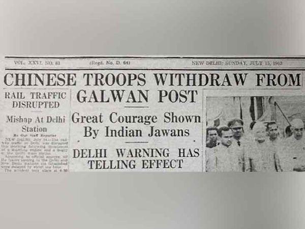 1962 के भारत-चीन युद्ध से 97 दिन पहले गलवान में चीन के सेना वापस बुलाने की खबर सुर्खियां बनी थी। - फाइल फोटो