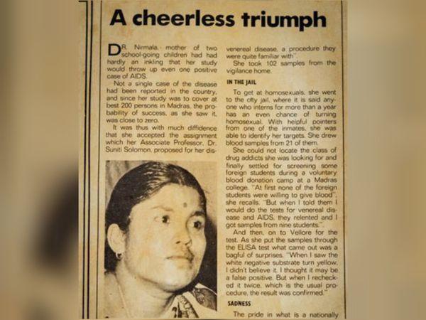 देश में एचआईवी का पहला मामला सामने लाने के बाद लोगों ने निर्मला के बारे में कहा, एक नॉर्थ इंडियन महिला कह रही है कि हम गंदे हैं।