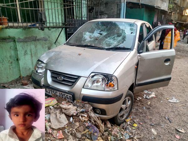 સરવૈયા નગરમાં અકસ્માત બાદ ગાડીમાં તોડફોડ અને ભોગ બનનાર બાળકની ફાઇલ તસવીર - Divya Bhaskar