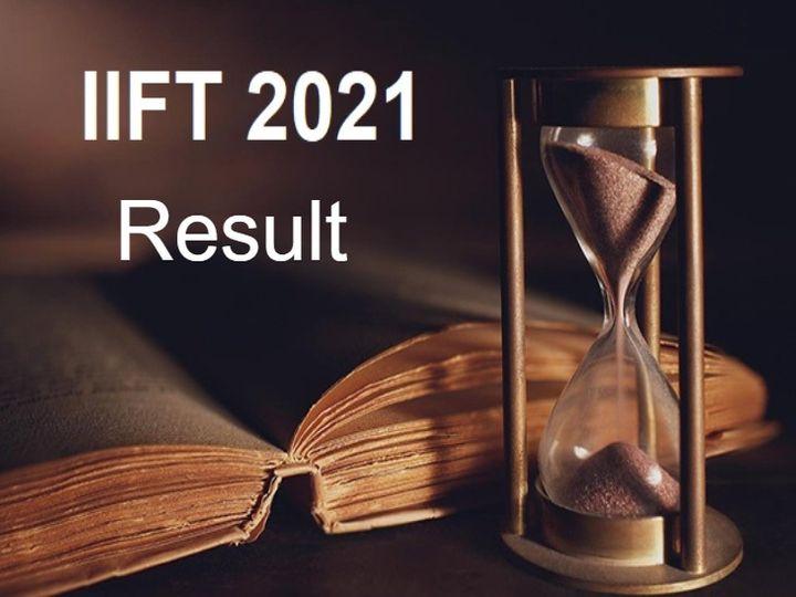 IIFT 2021 result