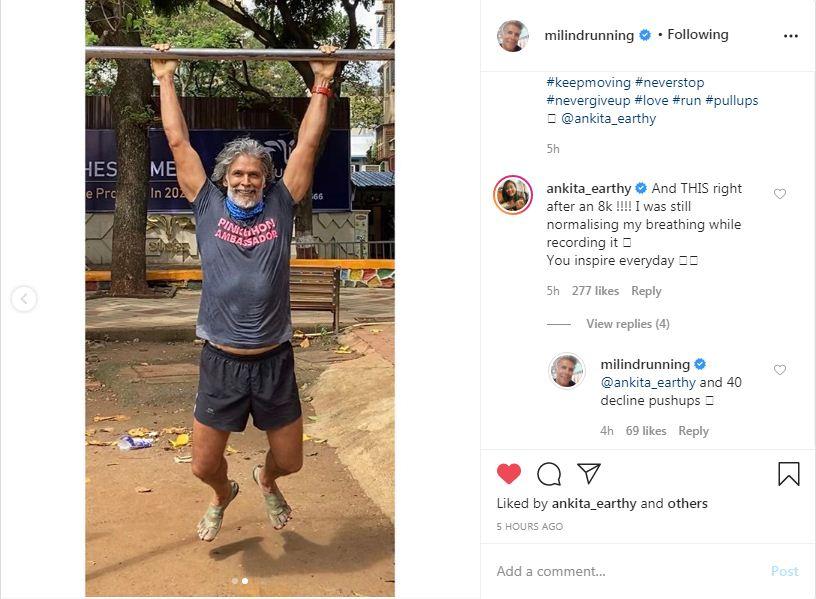 मिलिंद की पोस्ट पर उनकी पत्नी अंकिता ने कमेंट करते हुए लिखा कि आप हर दिन प्रेरणा देते हैं।
