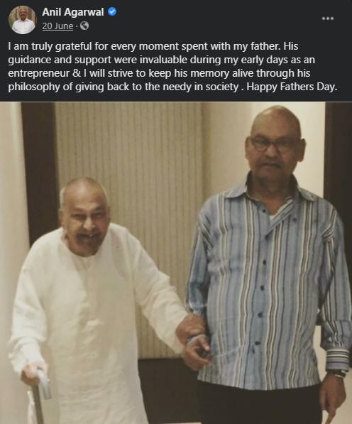 वेदांता ग्रुप के अनिल अग्रवाल ने फेसबुक पर अपने पिता के साथ एक तस्वीर शेयर की है