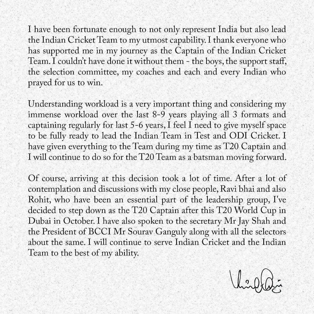 कोहली ने अपने ट्विटर अकाउंट पर यह चिट्ठी पोस्ट की है, जिसमें उन्होंने कप्तानी छोड़ने के फैसले की जानकारी दी है।